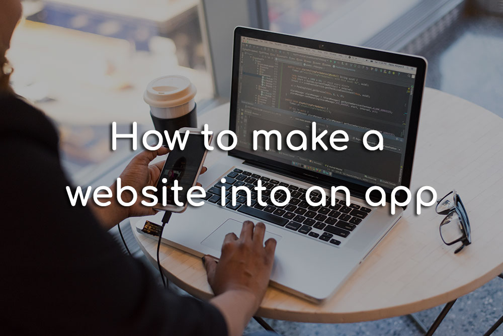 make a website into an app