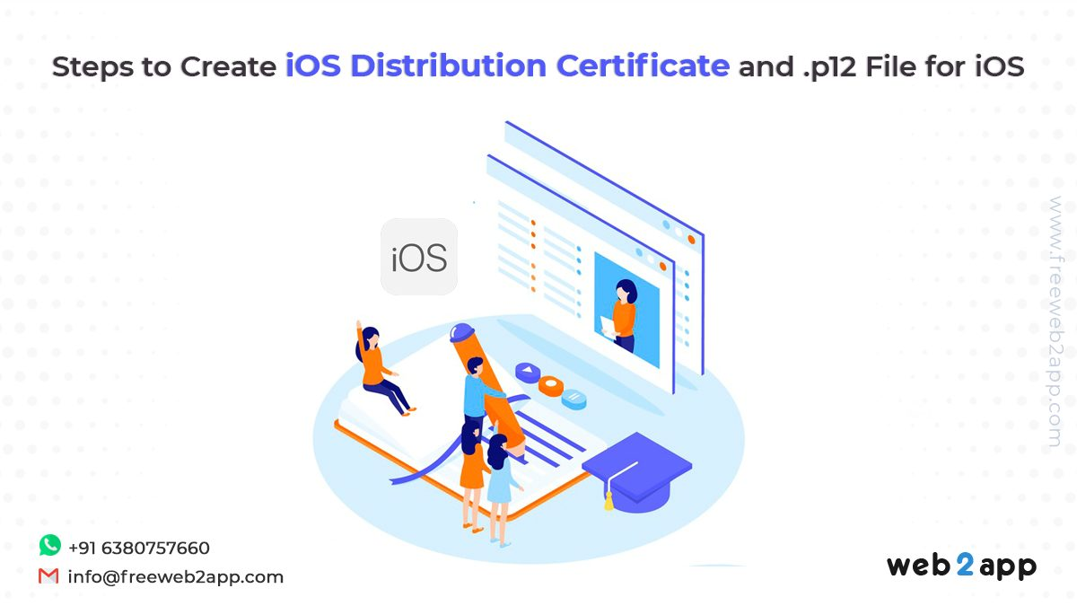 Steps to Create iOS Distribution Certificate and .p12 File for iOS