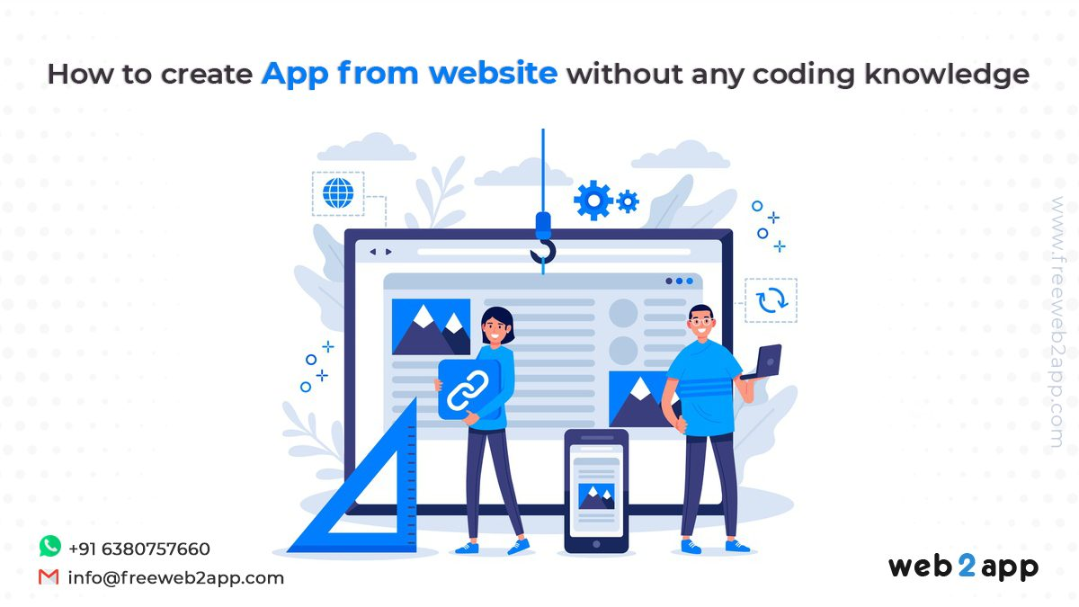 How to Create App From website without any coding knowledge