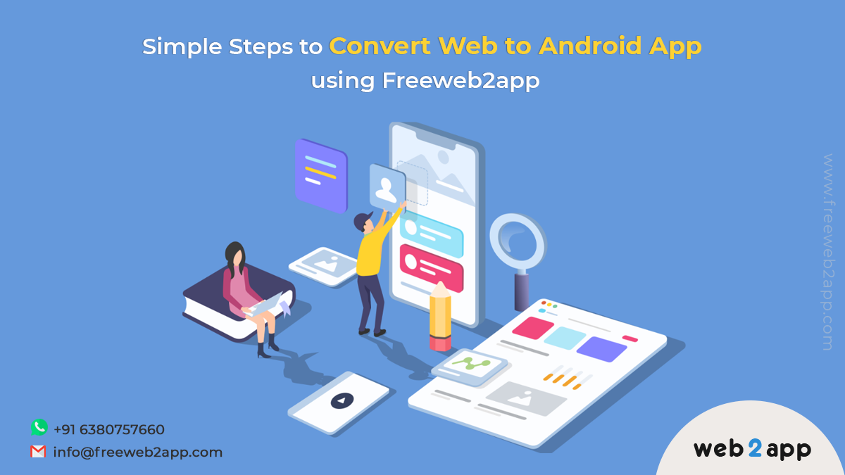 Simple Steps to Convert Web to Android App using Freeweb2app