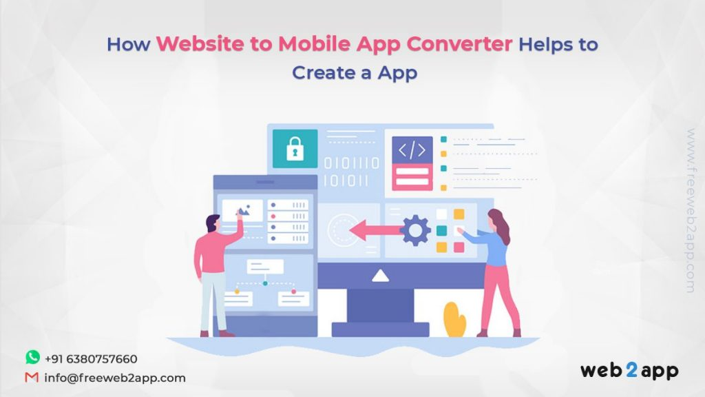How Website to Mobile App Converter Helps to Create a App