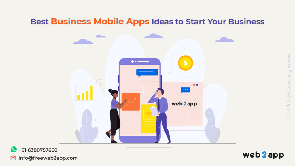 Best Business Mobile Apps Ideas to Start Your Business-freeweb2app