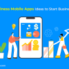 Great Business Mobile Apps Ideas to Start Business in 2020-freeweb2app