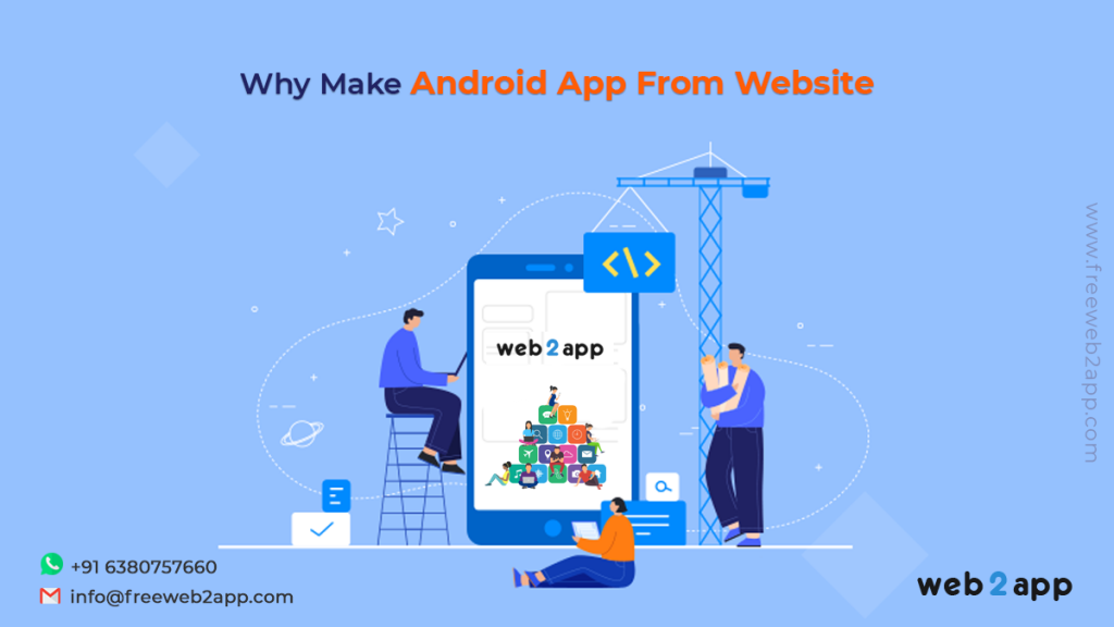 Why Make Android App From Website-freeweb2app