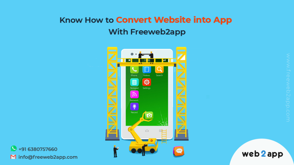 Know How to Convert Website Into App With Freeweb2app