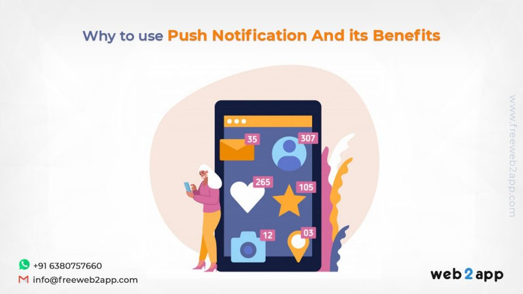 Why to Use Push Notification And its Benefits - Freeweb2app