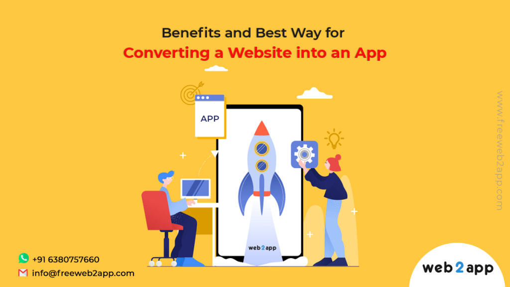 Benefits and Best Way for Converting a Website into an App - freeweb2app