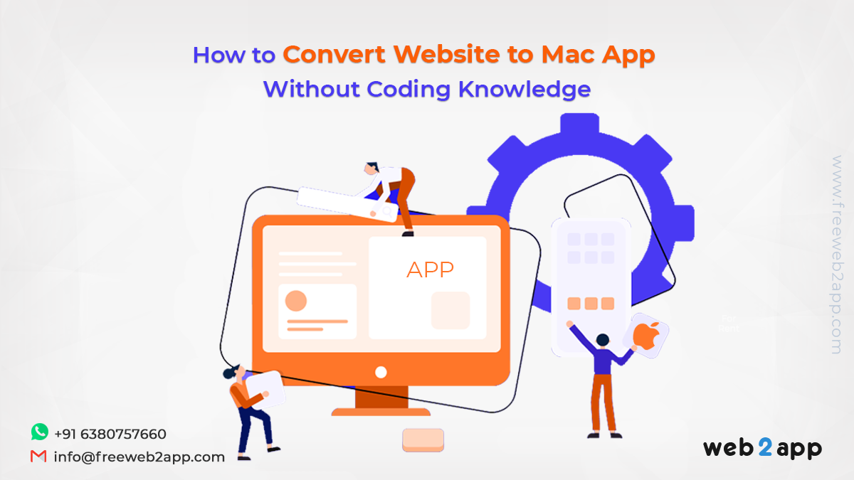 How to Convert Website to Mac App without Coding Knowledge - Freeweb2app