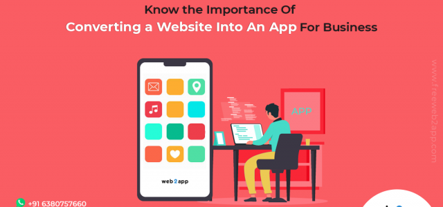 Know the Importance of Converting a Website into an App for Business - freeweb2app