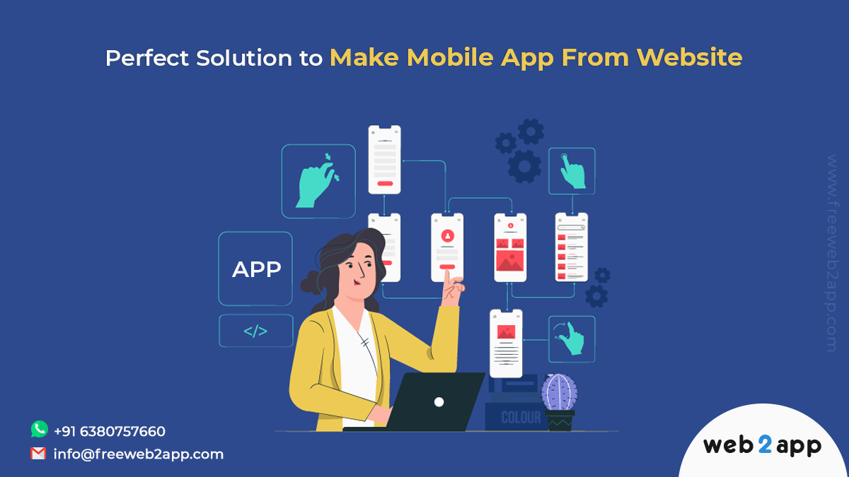 Perfect Solution to Make Mobile App From Website - Freeweb2app