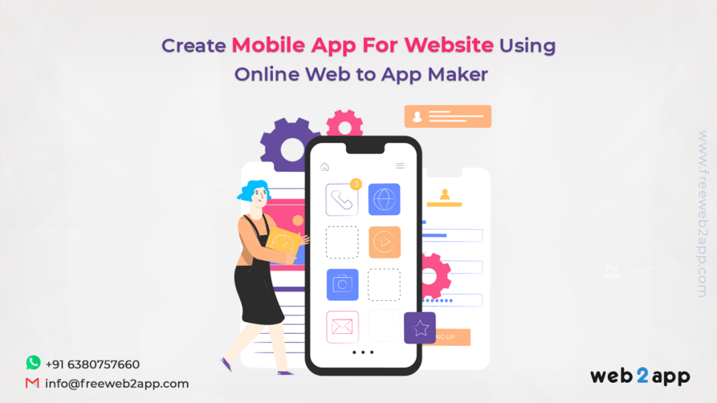 Create a Mobile App For Website Using Online Web to App Maker - Freeweb2app