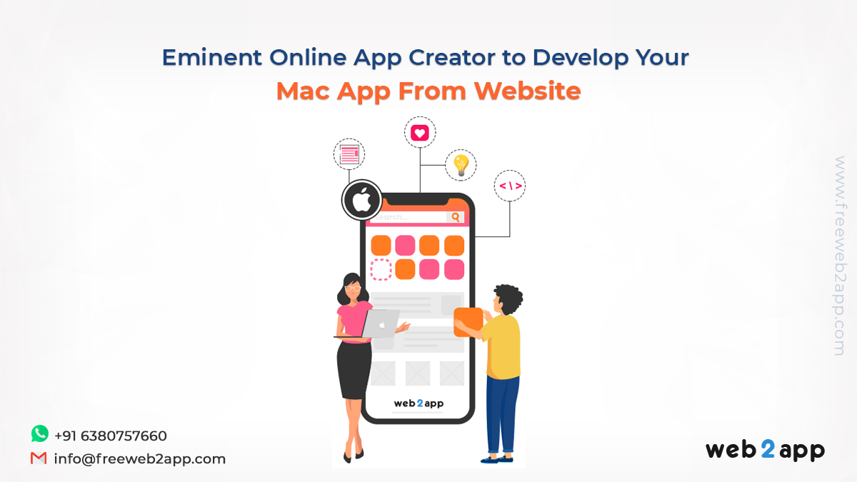 Eminent Online App Creator to Develop Your Mac App From Website - Freeweb2app