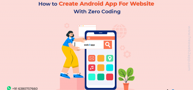How to Create Android App For Website With Zero Coding - Freeweb2app