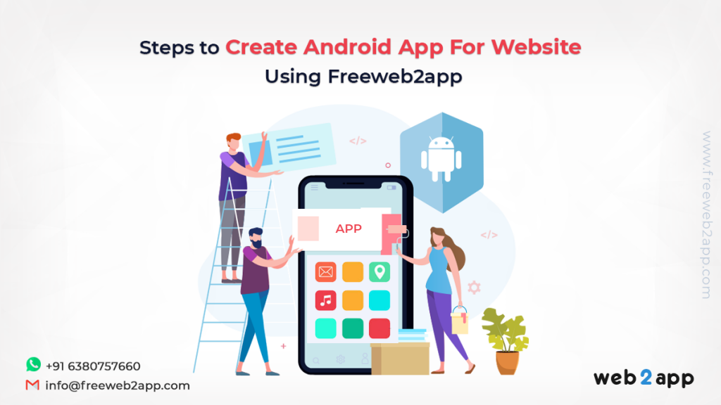 Steps to Create Android App For Website Using Freeweb2app