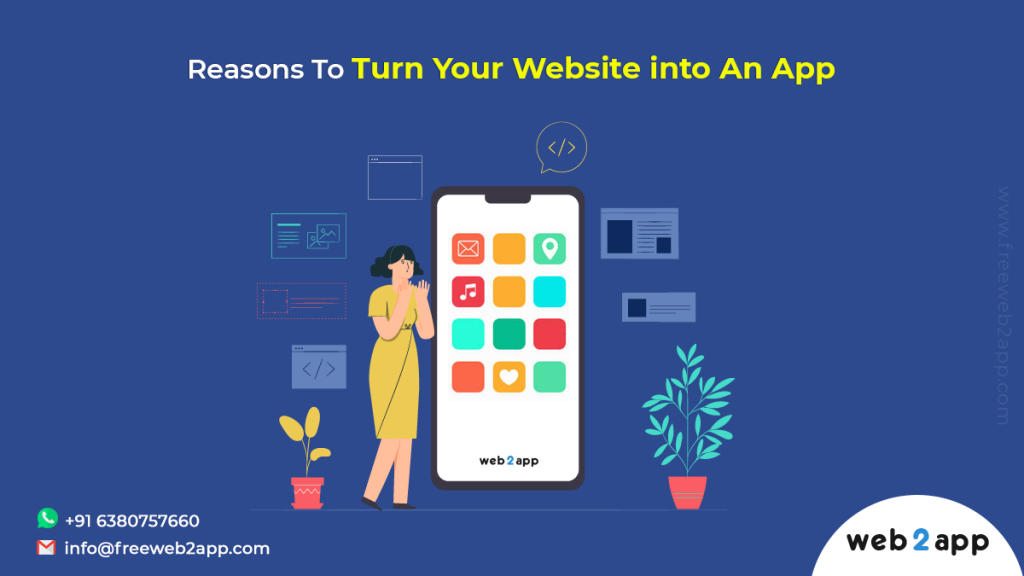Reasons To Turn Your Website into An App