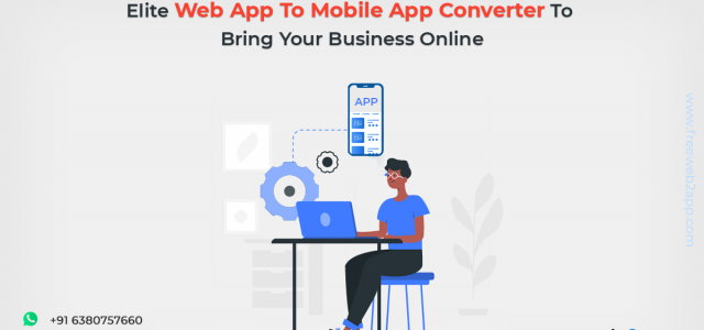 Elite Web App To Mobile App Converter To Bring Your Business Online - Freeweb2app