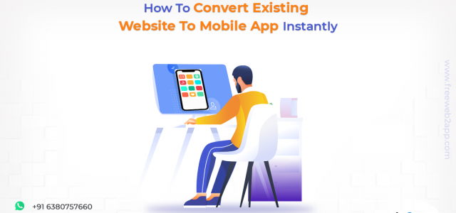 How To Convert Existing Website To Mobile App Instantly - Freeweb2app