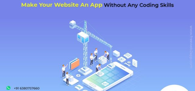Make Your Website An App Without Any Coding Skills - freeweb2app