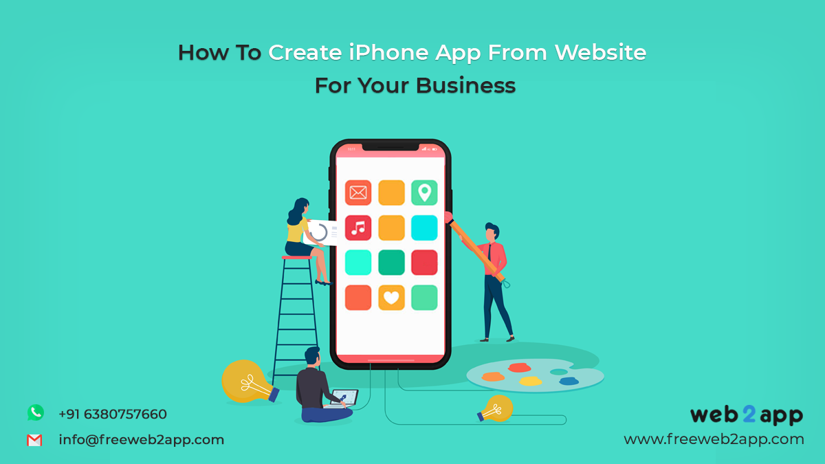 How To Create iPhone App From Website For Your Business - Freeweb2app