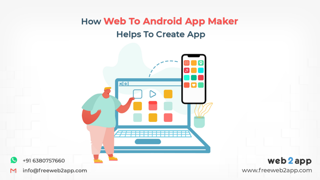 How Web To Android App Maker Helps To Create App - Freeweb2app