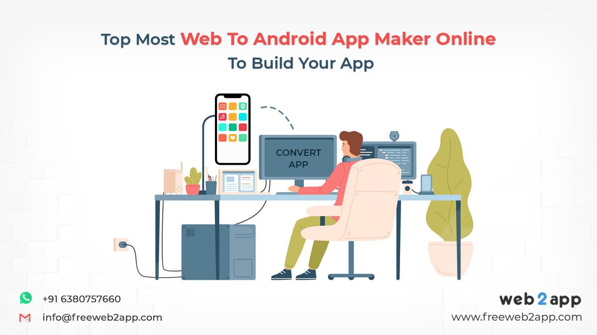 Top Most Web To Android App Maker Online To Build Your App - Freeweb2app