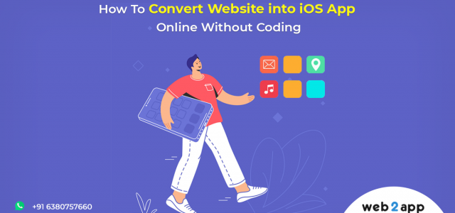 How To Convert Website into iOS App Online Without Coding - Freeweb2app