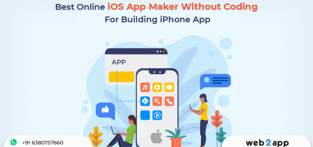Best Online iOS App Maker without Coding For Building iPhone App - Freeweb2app